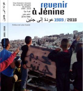 Revenir à Jénine :  une histoire vivante du camp de réfugiés  1989-2018 – par Joss Dray